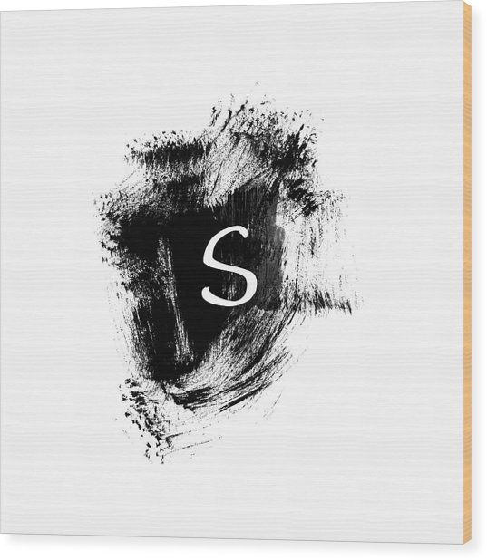 Brushstroke S -monogram Art By Linda Woods Wood Print