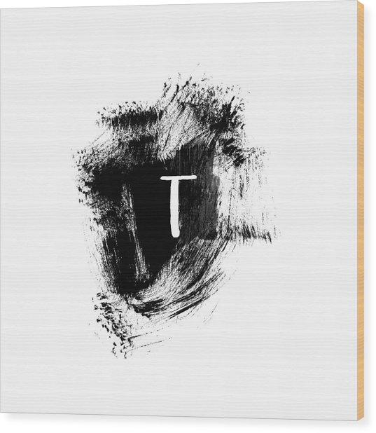 Brushstroke T -monogram Art By Linda Woods Wood Print