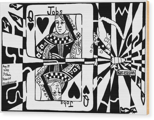 Bullet Thru The Queen Of Hearts...recessions Effect On Jobs By Yonatan Frimer Wood Print by Yonatan Frimer Maze Artist