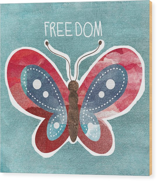 Butterfly Freedom Wood Print