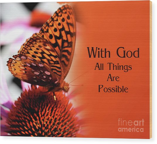 Butterfly With God Inspirational Wood Print