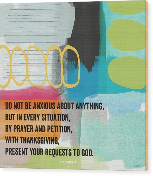 By Prayer And Petition- Contemporary Christian Art By Linda Wood Wood Print
