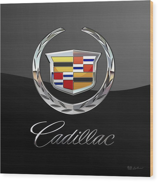 Cadillac - 3 D Badge On Black Wood Print