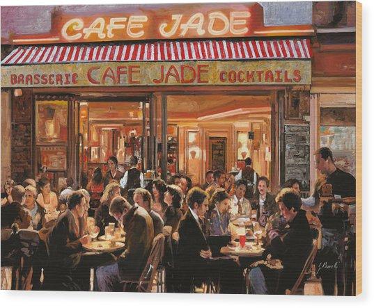 Cafe Jade Wood Print