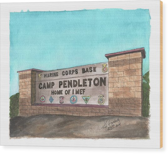 Camp Pendleton Welcome Wood Print