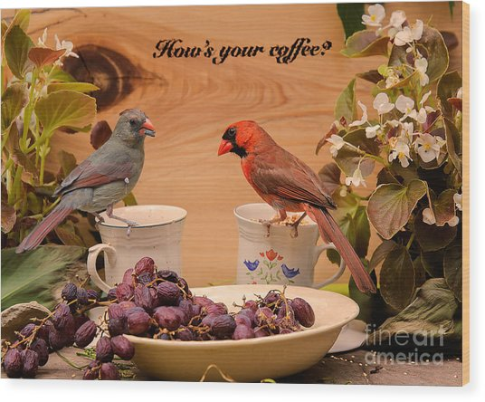 Cardinal Coffee Wood Print