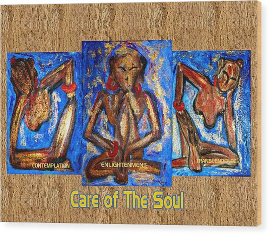 Care Of The Soul Wood Print by Donna Proctor