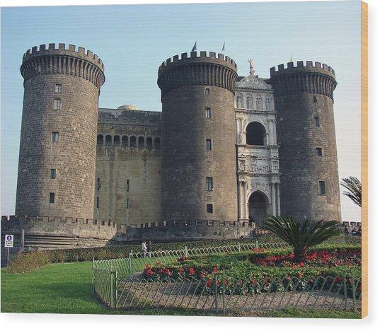 Castle Nuovo Naples Italy Wood Print