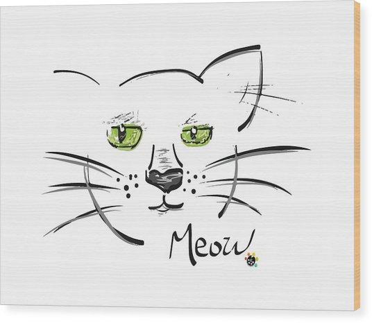 Cat Meow Wood Print