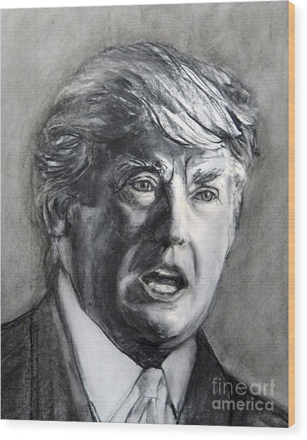Charcoal Portrait Of The Donald Wood Print