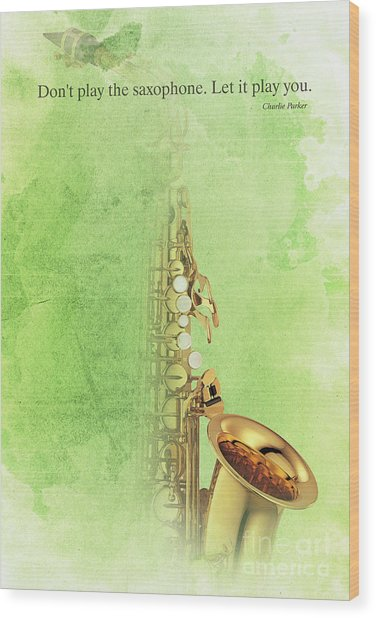 Charlie Parker Saxophone Green Vintage Poster And Quote, Gift For Musicians Wood Print