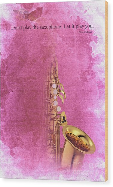 Charlie Parker Saxophone Light Red Vintage Poster And Quote, Gift For Musicians Wood Print