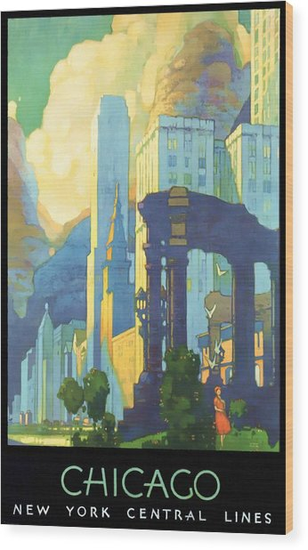 Chicago - New York Central Lines - Vintage Poster Restored Wood Print