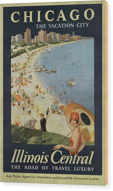 Chicago The Vacation City - Vintage Poster Vintagelized Wood Print