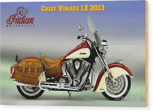 Chief Vintage Le 2013 Wood Print