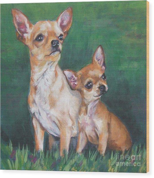 Chihuahua Mom And Pup Wood Print
