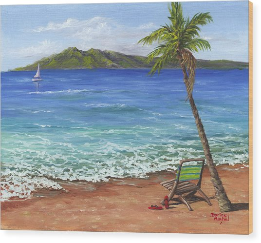 Chillaxing Maui Style Wood Print