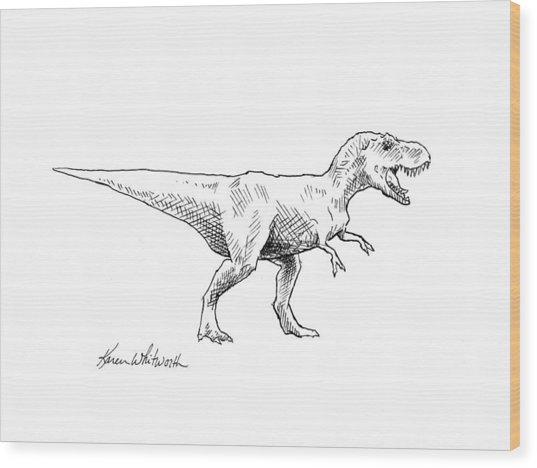 Tyrannosaurus Rex Dinosaur T-rex Ink Drawing Illustration Wood Print
