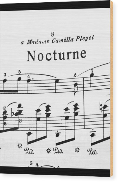Chopin Nocturne Part 2 Wood Print