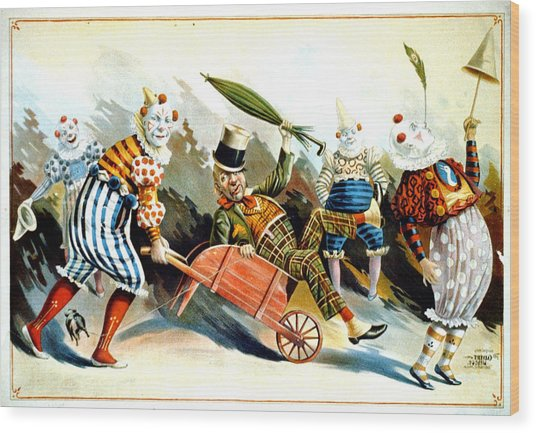 Circus Clowns - Vintage Circus Advertising Poster Wood Print