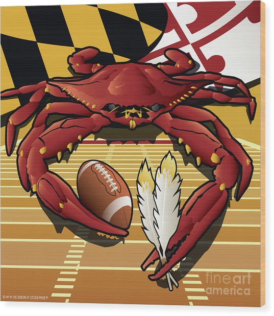 Citizen Crab Redskin, Maryland Crab Celebrating Washington Redskins Football Wood Print