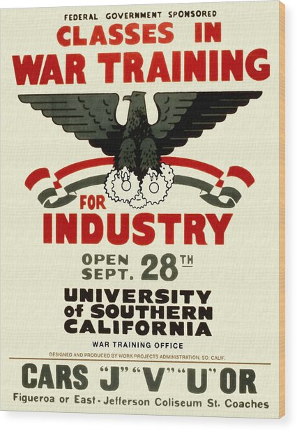 Classes In War Training For Industry - Vintage Poster Restored Wood Print