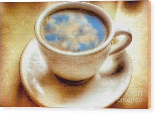 Clouds In My Coffee Wood Print