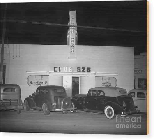Club 526  Henry Franci, Salinas 1941 Wood Print