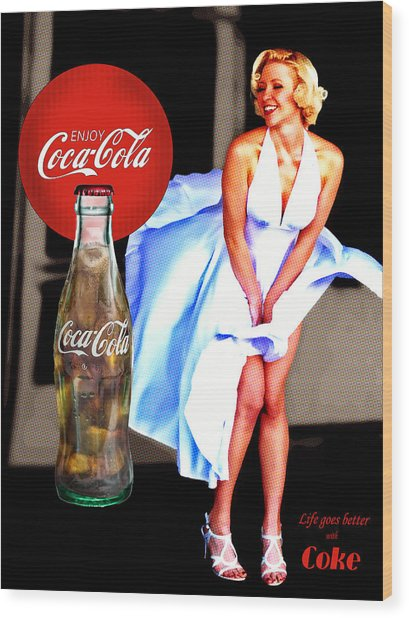 Wood Print featuring the photograph Coca Cola Girl Marilyn by James Sage