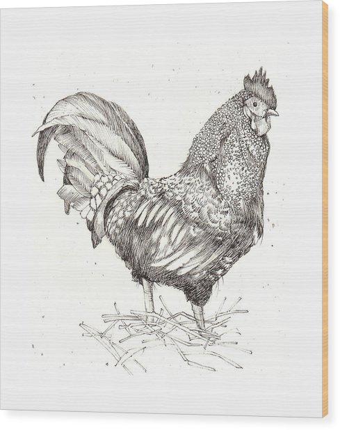 Cock Of The Walk Wood Print by Deborah Wetschensky