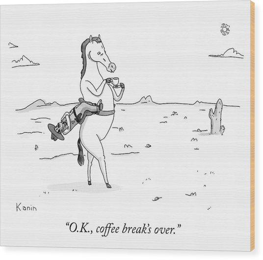Coffee Break Over Wood Print