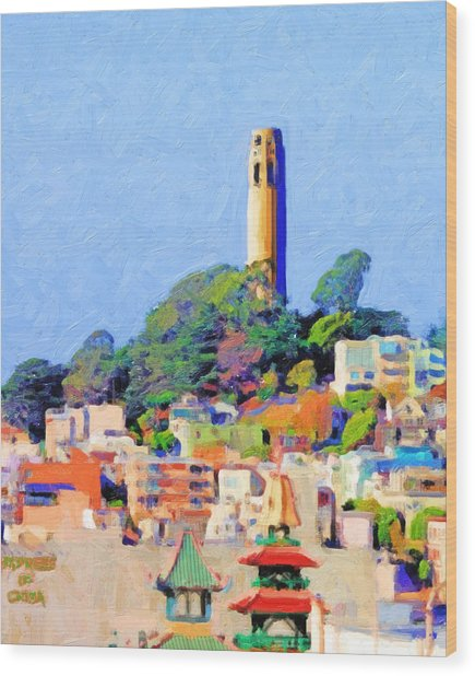 Coit Tower And The Empress Of China - Photo Artwork Wood Print by Wingsdomain Art and Photography