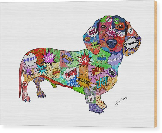 Who You Callin' A Wiener Wood Print