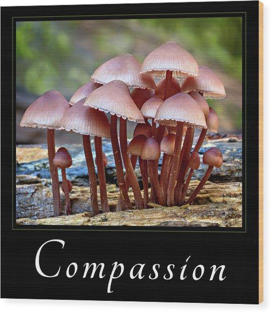 Compassion Wood Print