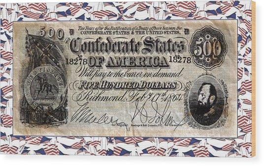 Confederate Money Wood Print