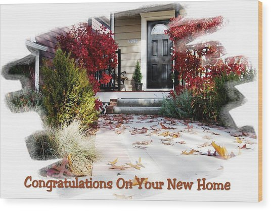 Congratulations On Your New Home Wood Print