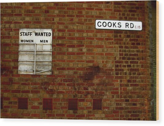 Cooks Wanted Wood Print by Jez C Self
