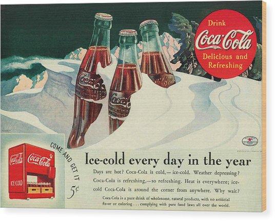 Copy Of A 1925 Coca Cola Ad Wood Print