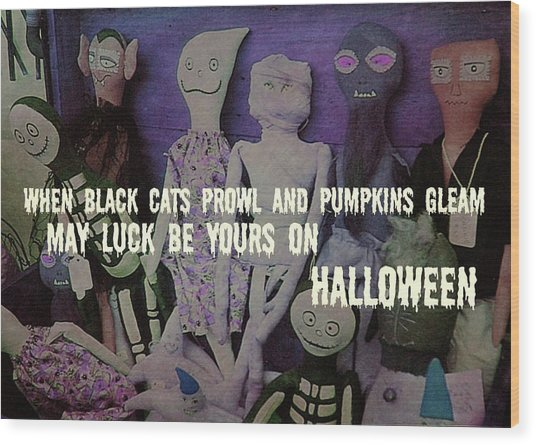 Costume Party Quote Wood Print by JAMART Photography