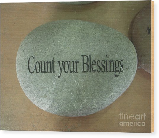 Count Your Blessings Wood Print by Deborah Finley