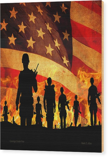 Courage Under Fire Wood Print