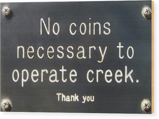 Creek Sign Wood Print