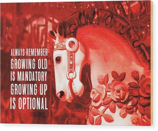 Crimson Carousel Quote Wood Print