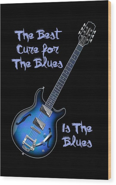 Cure For The Blues Shirt Wood Print
