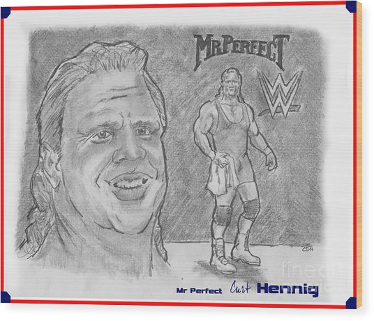 Curt Hennig- Mr Perfect Wood Print by Chris  DelVecchio