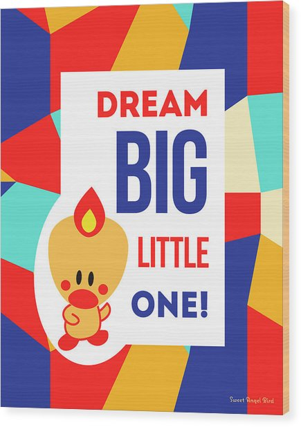Cute Art - Sweet Angel Bird Multicolor Colorblock Dream Big Little One Wall Art Print Wood Print