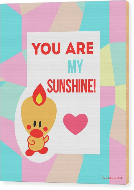 Cute Art - Sweet Angel Bird Pastel Colorblock You Are My Sunshine Wall Art Print Wood Print