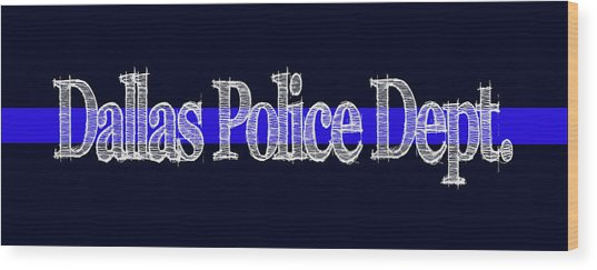 Dallas Police Dept. Blue Line Mug Wood Print