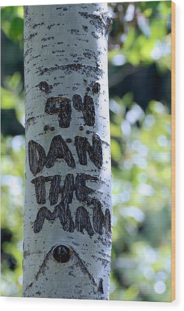 Dan The Man Wood Print