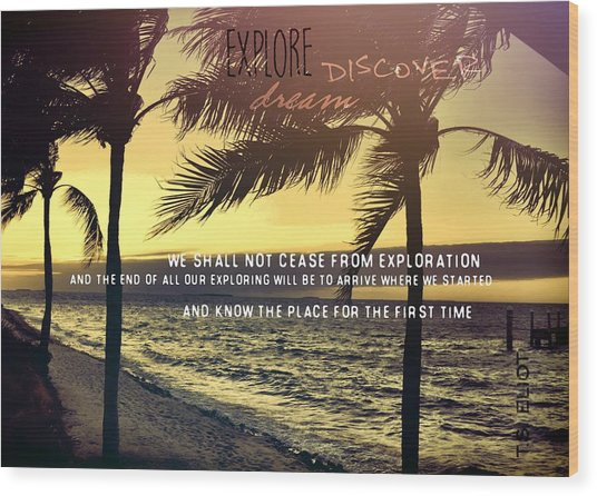 Daybreak Quote Wood Print by JAMART Photography